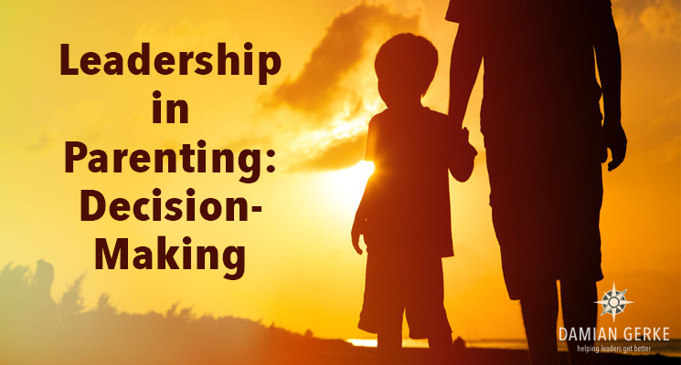 Leadership in Parenting: Decision-Making