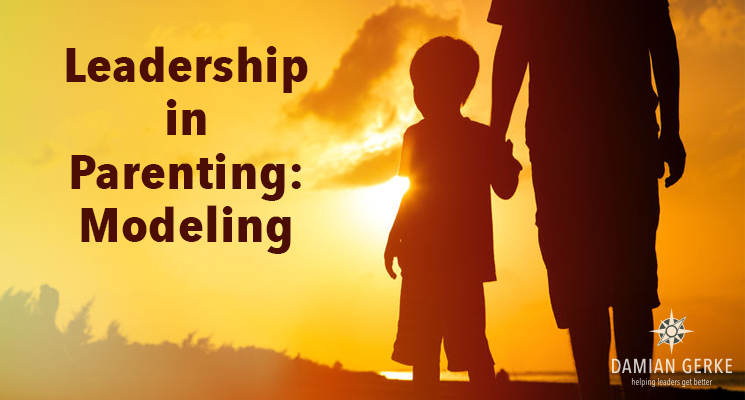 Leadership in Parenting: Modeling