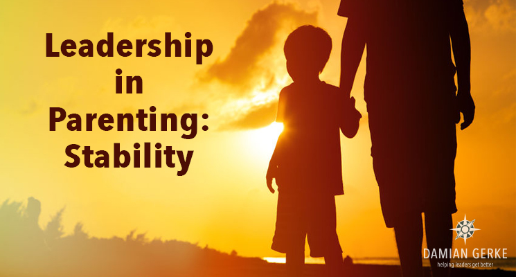 Leadership in Parenting: Stability