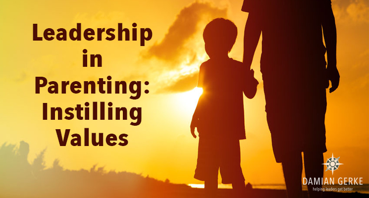 Leadership in Parenting: Instilling Values