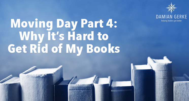 Moving Day, Part 4 – Why It's Hard to Get Rid of My Books