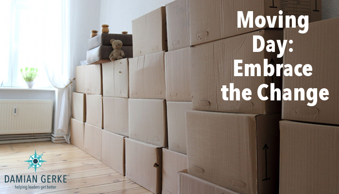 Moving Day – Embrace the Change